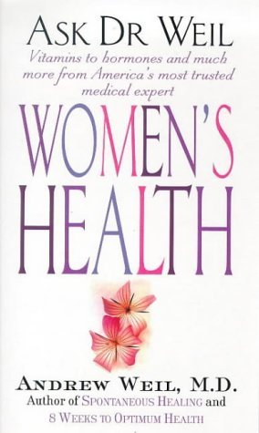 9780751526073: Ask Dr Weil: Women's Health