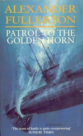 9780751526516: Patrol to the Golden Horn
