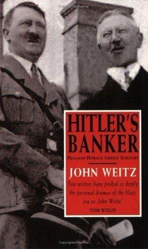 9780751526660: Hitler's Banker: Hjalmar Horace Greeley Schacht