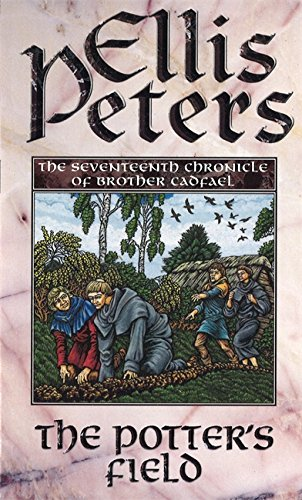 9780751527339: The Potter's Field: The Seventeenth Chronicle of Brother Cadfael (The Cadfael Chronicles)
