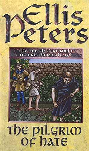 9780751527346: The Pilgrim of Hate (Cadfael Chronicles) (The Cadfael Chronicles)