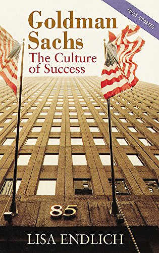 9780751527506: Goldman Sachs: The Culture of Success