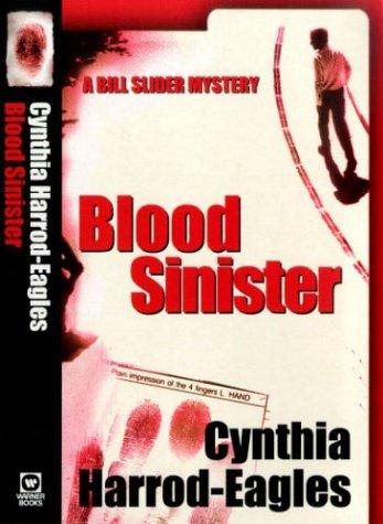 9780751529074: Blood Sinister (Bill Slider Novels)