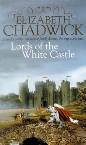 Lords of the White Castle: Chadwick, Elizabeth
