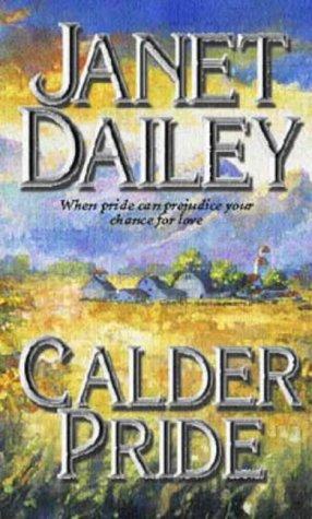 Calder Pride: Dailey, Janet