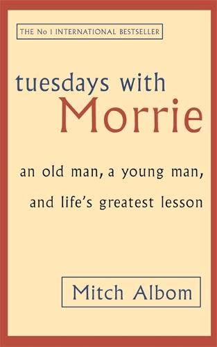 9780751529814: Tuesdays with Morrie: An Old Man, a Young Man and Life's Greatest Lesson