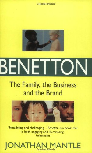 9780751529975: Benetton: The Family, The Business and The Brand