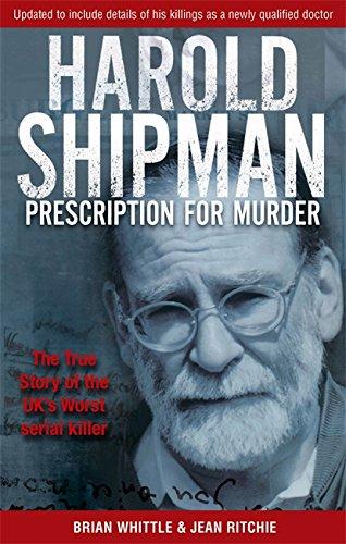 9780751529982: Prescription for Murder : The True Story of Harold Shipman