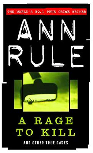 9780751529999: A Rage to Kill: And Other True Cases (True Crime Files Series)