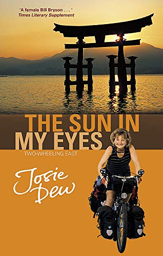 9780751530186: The Sun In My Eyes: Two-Wheeling East