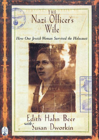 9780751530261: The Nazi Officer's Wife: How one Jewish woman survived the holocaust