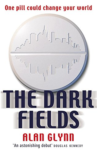 The Dark Fields: Glynn, Alan