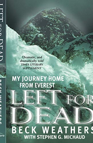 9780751530858: Left For Dead: My Journey Home from Everest