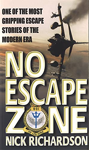 9780751531022: No Escape Zone: One of the Most Gripping Escape Stories of the Modern Era: One Man's True Story of a Journey to Hell
