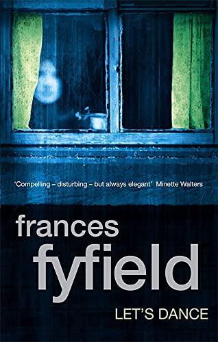 Lets Dance: Fyfield, Frances
