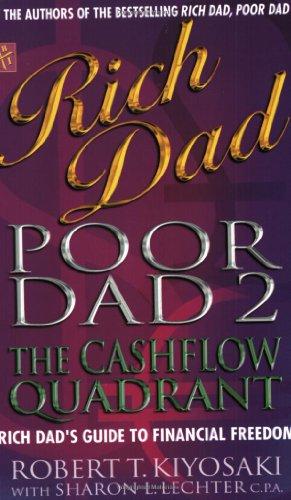 9780751532807: Rich Dad, Poor Dad 2: Cash Flow Quadrant - Rich Dad's Guide to Financial Freedom