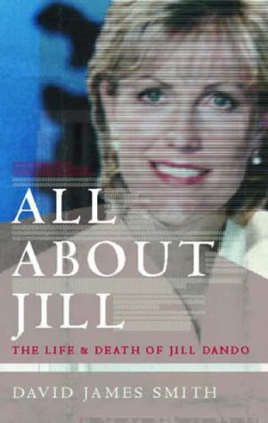 9780751532814: All About Jill: The Life and Death of Jill Dando