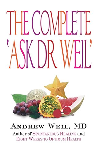9780751532906: Ask Dr.Weil: The Complete Series