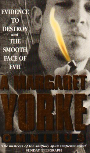 Evidence to Destroy and the Smooth Face of Evil (9780751533057) by Yorke, Margaret