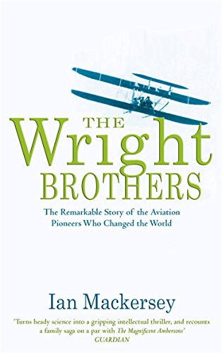 9780751533682: The Wright Brothers: The Remarkable Story of the Aviation Pioneers Who Changed the World