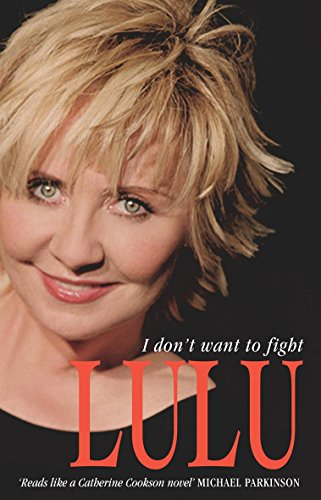 I Don't Want To Fight (SCARCE FIRST PAPERBACK EDITION SIGNED BY LULU)