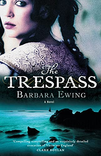 The Trespass (9780751533903) by Barbara Ewing