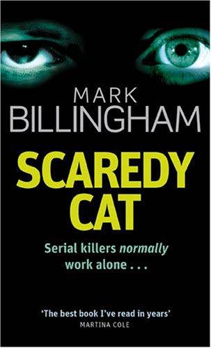 Scaredy Cat (Tom Thorne Novels, Band 2) - Billingham, Mark