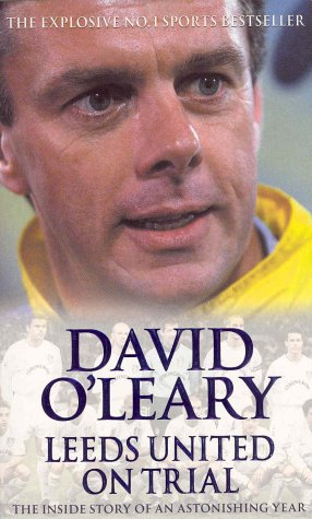9780751534016: Leeds United on Trial: The Inside Story of an Astonishing Year