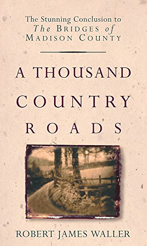 9780751534092: A Thousand Country Roads