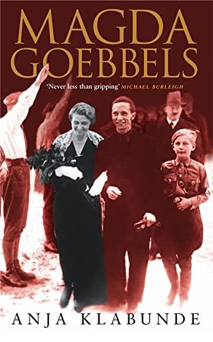 9780751534481: Magda Goebbels