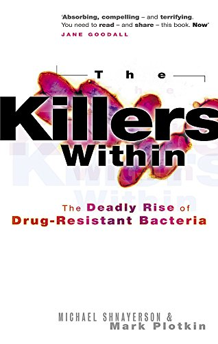 9780751534818: The Killers Within: The Deadly Rise of Drug-resistant Bacteria
