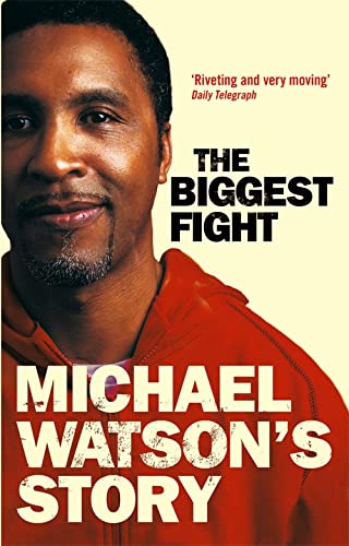 Michael Watson's Story: Watson, Michael, Bunce, Steve
