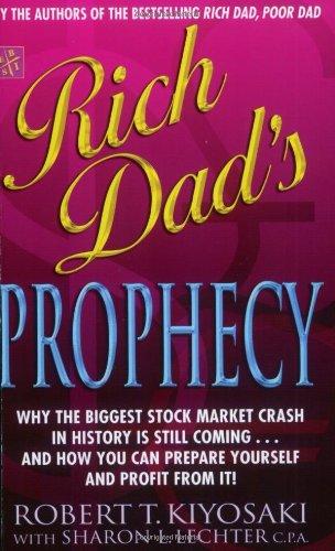 9780751534962: Rich Dad's Prophecy