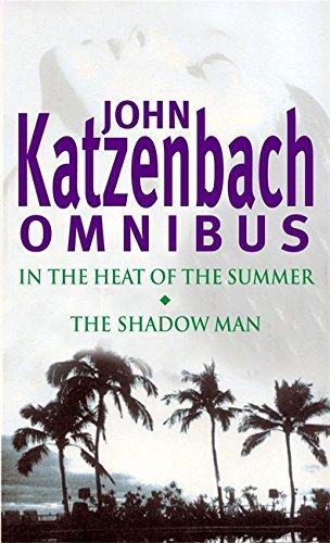 Omnibus: In The Heat Of The Summer;: JOHN KATZENBACH