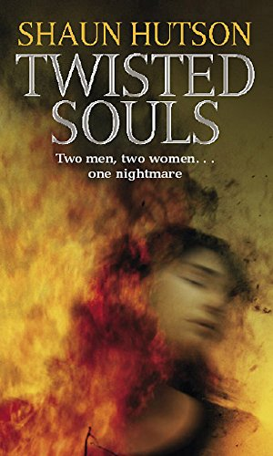Twisted Souls (0751535230) by Shaun Hutson