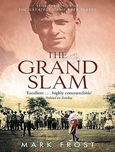 9780751535754: The Grand Slam: Bobby Jones, America and the story of golf