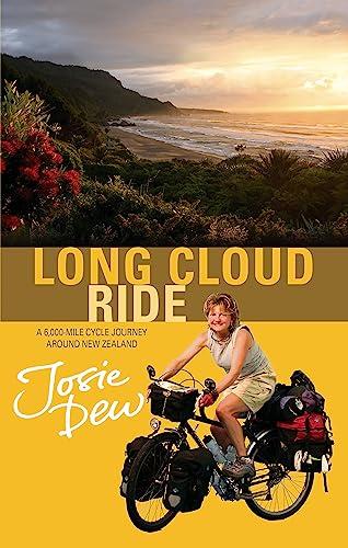9780751535846: Long Cloud Ride: A Cycling Adventure Across New Zealand