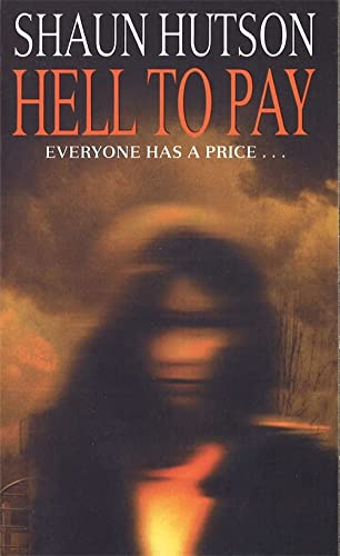 Hell to Pay: Hutson, Shaun