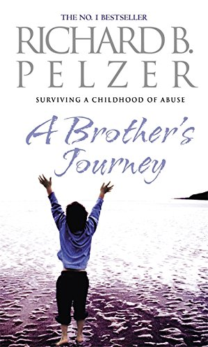 "9780751536003: A Brother""s Journey : Surviving a Childhood of Abuse"