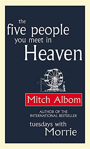 Five People You Meet in Heaven: Mitch Albom
