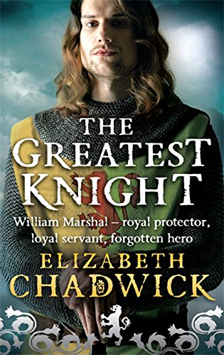 9780751536607: The Greatest Knight: The Story of William Marshal