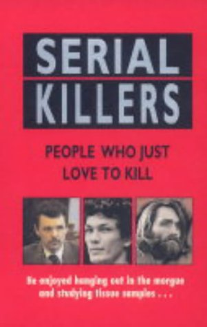 9780751536645: Serial Killers