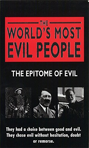 9780751536669: The World's Most Evil People