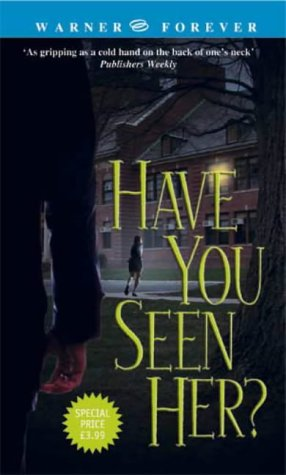 9780751536690: Have You Seen Her?
