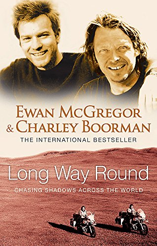 9780751536805: Long Way Round: Chasing Shadows Across the World