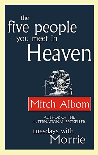 9780751536829: The Five People You Meet In Heaven