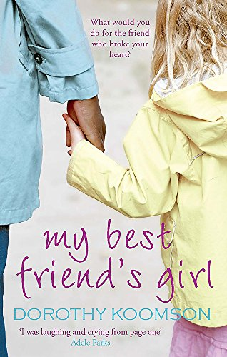 9780751537079: My Best Friend's Girl