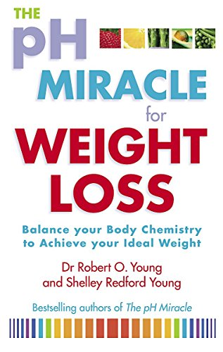 9780751537109: Ph Miracle for Weight Loss. Balance your body chemistry to achieve your ideal weight