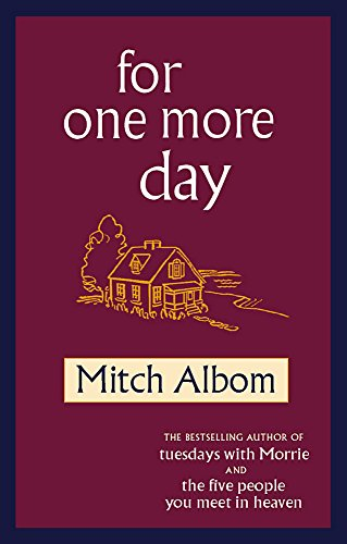 For One More Day: Albom, Mitch