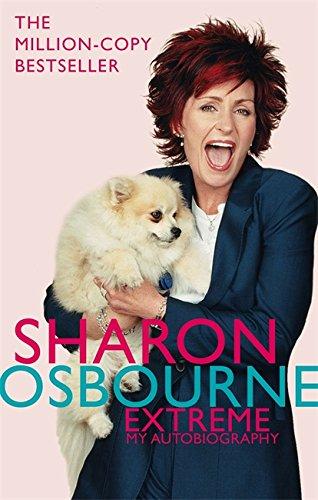 9780751537666: Sharon Osbourne Extreme: My Autobiography B